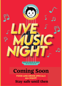 Live Music Coming Soon